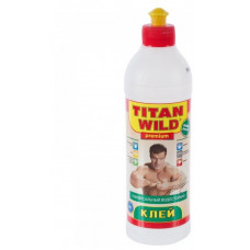 "Клей ""Титан Wild"" 0,5л"